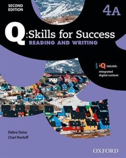 Book Q Skills for Success: Level 4 Reading and Writing Split Student Book A with iQ Online by Debra Daise