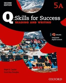 Book Q Skills for Success: Level 5 Reading and Writing Split Student Book A with iQ Online by Nigel A. Caplan