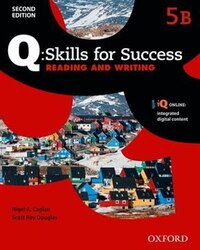 Q Skills for Success: Level 5 Reading and Writing Split Student Book B with iQ Online