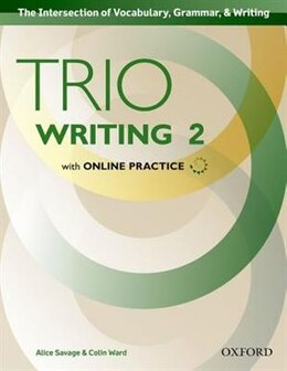 Book Trio Writing: Level Two Student Book with Online Practice: Building Better Writers...From The… by Alice Savage