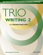 Trio Writing: Level Two Student Book with Online Practice: Building Better Writers...From The…