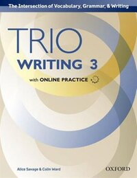 Trio Writing: Level Three Student Book with Online Practice: Building Better Writers...From The…