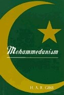 Book Mohammedanism by H. A. R. Gibb