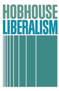 Book Liberalism by L. T. Hobhouse