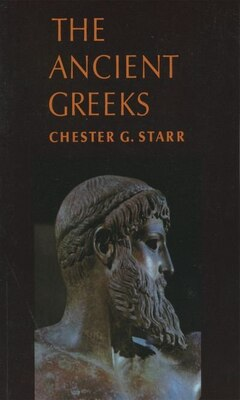 Book The Ancient Greeks by Chester G. Starr