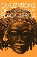 Book Civilizations of Black Africa by Jacques Maquet