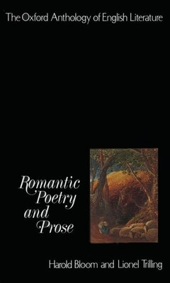Book The Oxford Anthology of English Literature: Volume IV: Romantic Poetry and Prose by Harold Bloom