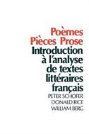 Book Poemes, Pieces, Prose: Introduction a lanalyse de textes litteraires francais by Peter Schofer