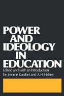 Book Power and Ideology in Education by Jerome Karabel