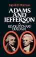 Adams and Jefferson: A Revolutionary Dialogue