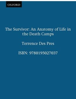 Book The Survivor: An Anatomy of Life in the Death Camps by Terrence Des Pres