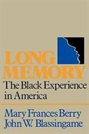 Book Long Memory: The Black Experience in America by Mary Frances Berry