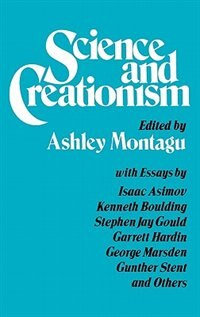 Book Science and Creationism by Montagu, M. F. Ashley
