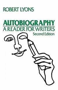 Book Autobiography: A Reader for Writers by Robert Lyons