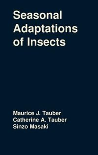Book Seasonal Adaptations of Insects by Maurice J. Tauber