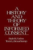 Book A History and Theory of Informed Consent by Ruth R. Faden