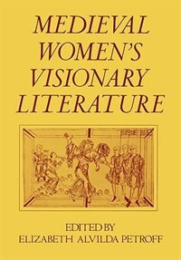 Medieval Womens Visionary Literature