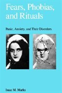 Book Fears, Phobias and Rituals: Panic, Anxiety, and Their Disorders by Isaac Marks