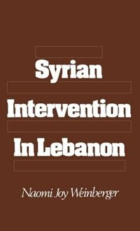 Book Syrian Intervention in Lebanon by Naomi Joy Weinberger