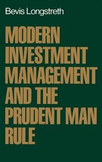 Book Modern Investment Management and the Prudent Man Rule by Bevis Longstreth