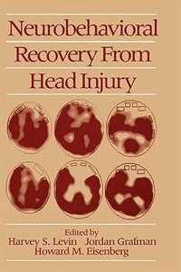 Book Neurobehavioral Recovery from Head Injury by Harvey S. Levin
