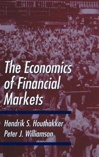 Book The Economics of Financial Markets by Hendrik S. Houthakker