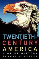 Book Twentieth-Century America: A Brief History by Thomas C. Reeves
