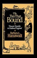 Book The Ties That Bound: Peasant Families in Medieval England by Barbara A. Hanawalt
