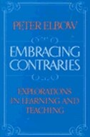 Book Embracing Contraries: Explorations in Learning and Teaching by Peter Elbow