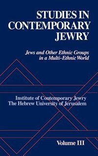 Book Studies in Contemporary Jewry: Volume III: Jews and Other Ethnic Groups in a Multi-ethnic World by Ezra Mendelsohn
