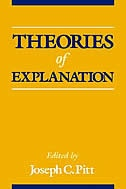 Book Theories of Explanation by Joseph C. Pitt