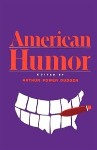 Book American Humor by Arthur Power Dudden