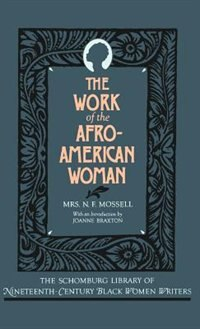 Book The Work of the Afro-American Woman by N. F. Mossell