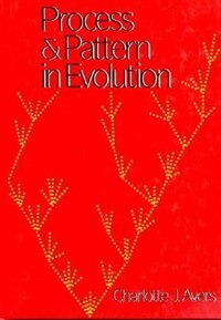 Book Process and Pattern in Evolution by Charlotte J. Avers