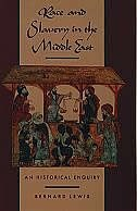 Book Race and Slavery in the Middle East: An Historical Enquiry by Bernard Lewis