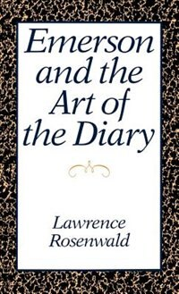 Book Emerson and the Art of the Diary by Lawrence Rosenwald