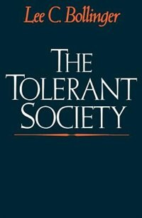 Book The Tolerant Society by Lee C. Bollinger