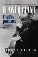 Lyndon B. Johnson, 1961-1973: Lyndon Johnson and His Times, 1961-1973