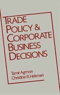 Book Trade Policy and Corporate Business Decisions by Tamir Agmon