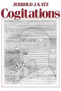 Book Cogitations: A Study of the Cogito in Relation to the Philosophy of Logic and Language and a Study… by Jerrold J. Katz
