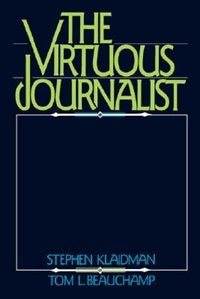 The Virtuous Journalist