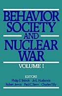 Book Behavior, Society, and Nuclear War: Volume I by Philip E. Tetlock