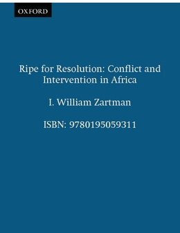 Book Ripe for Resolution: Conflict and Intervention in Africa by I. William Zartman
