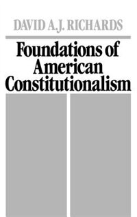 Book Foundations of American Constitutionalism by David A. J. Richards