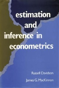 Book Estimation and Inference in Econometrics by Russell Davidson