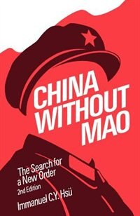 Book China without Mao: The Search for a New Order by Immanuel C. Y. Hsu