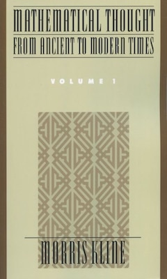 Book Mathematical Thought From Ancient to Modern Times: Volume 1 by Morris Kline