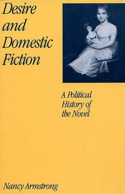 Book Desire and Domestic Fiction: A Political History of the Novel by Nancy Armstrong