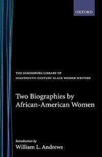 Book Two Biographies by African-American Women by William L. Andrews