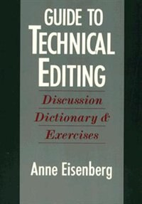 Book Guide to Technical Editing: Discussion, Dictionary, and Exercises by Anne Eisenberg